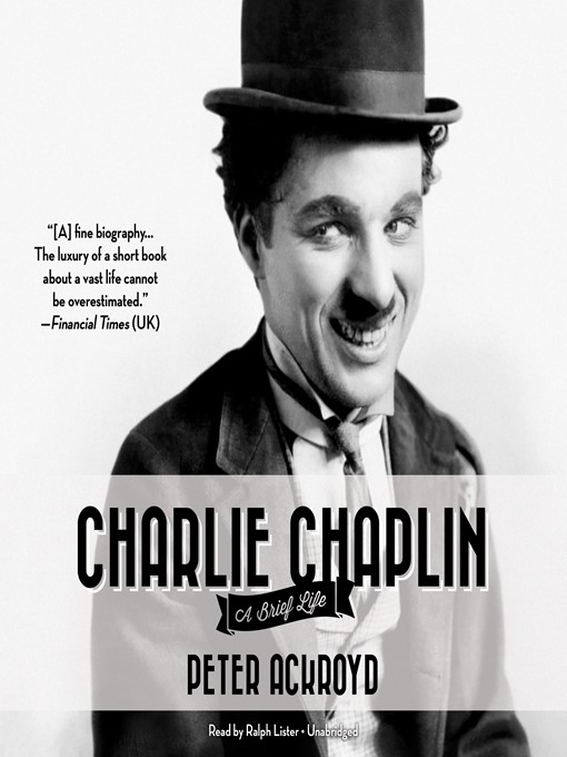 Title details for Charlie Chaplin by Peter Ackroyd - Wait list