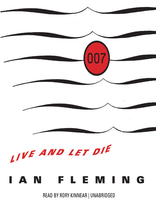 Title details for Live and Let Die by Ian Fleming - Available
