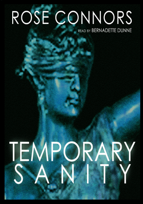 Title details for Temporary Sanity by Rose Connors - Available