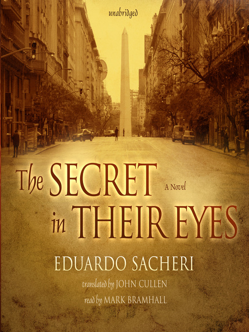 Title details for The Secret in Their Eyes by Eduardo Sacheri - Available