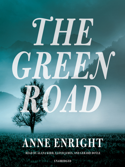 Title details for The Green Road by Anne Enright - Wait list