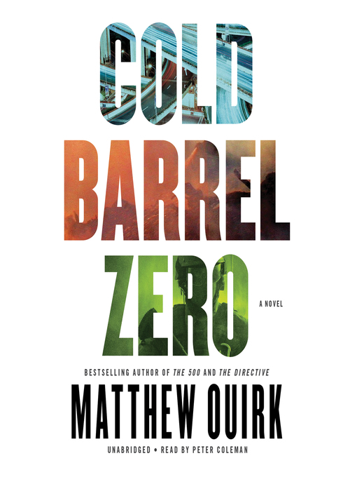 Title details for Cold Barrel Zero by Matthew Quirk - Available