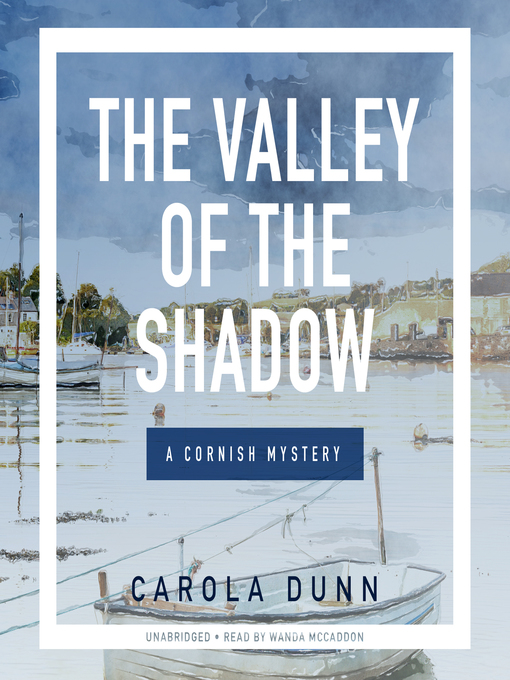 Title details for Valley of the Shadow by Carola Dunn - Wait list