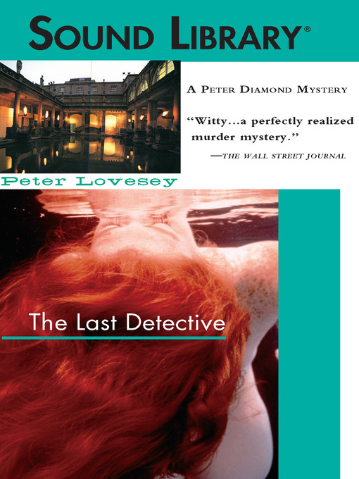 Title details for The Last Detective by Peter Lovesey - Wait list