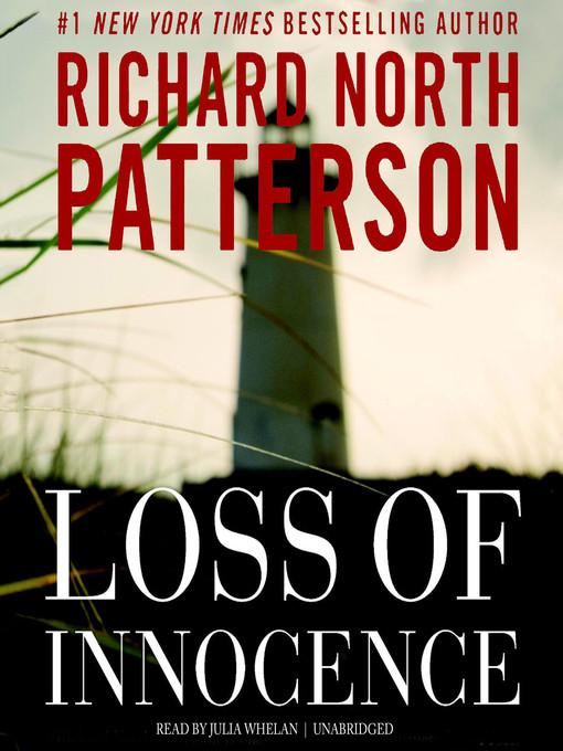 Title details for Loss of Innocence by Richard North Patterson - Available