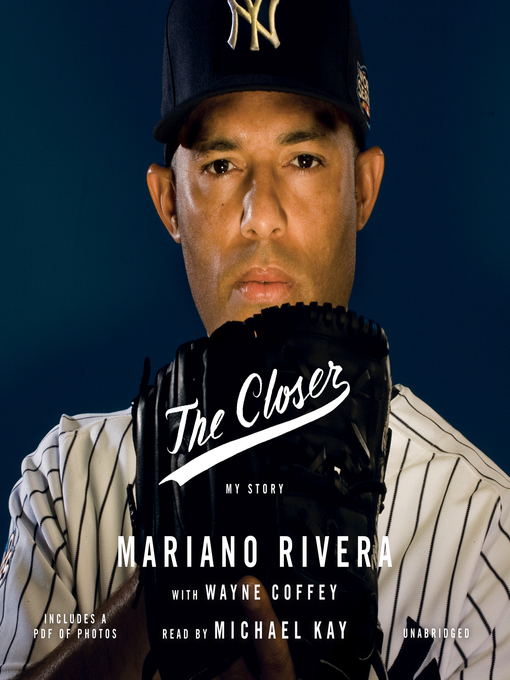 Title details for The Closer by Mariano Rivera - Wait list