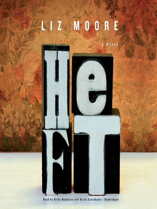 Title details for Heft by Liz Moore - Available