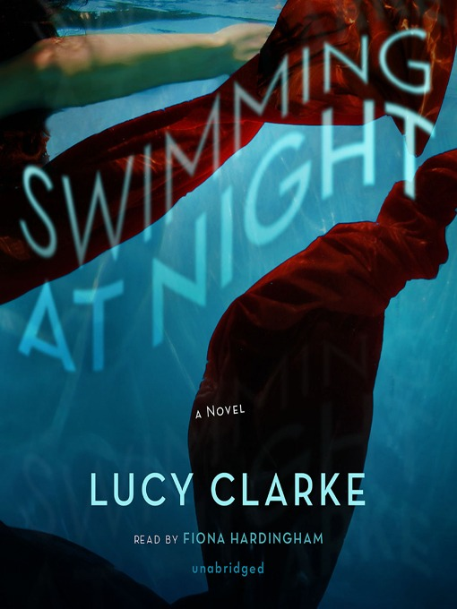 Title details for Swimming at Night by Lucy Clarke - Available