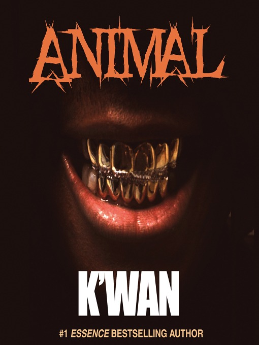 Title details for Animal by K'wan - Available