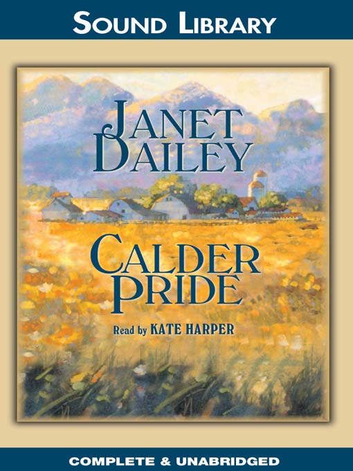 Title details for Calder Pride by Janet Dailey - Available