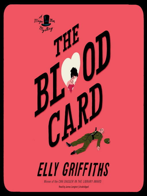 Title details for The Blood Card by Elly Griffiths - Wait list