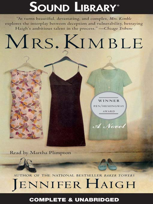 Title details for Mrs. Kimble by Jennifer Haigh - Available