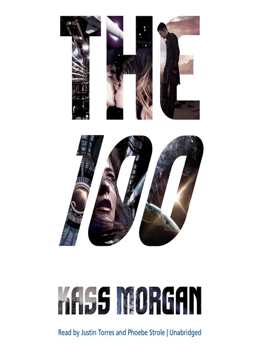 Title details for The 100 by Kass Morgan - Available