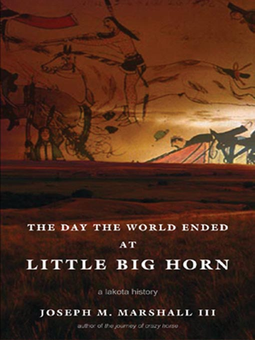 Cover of The Day the World Ended at Little Big Horn