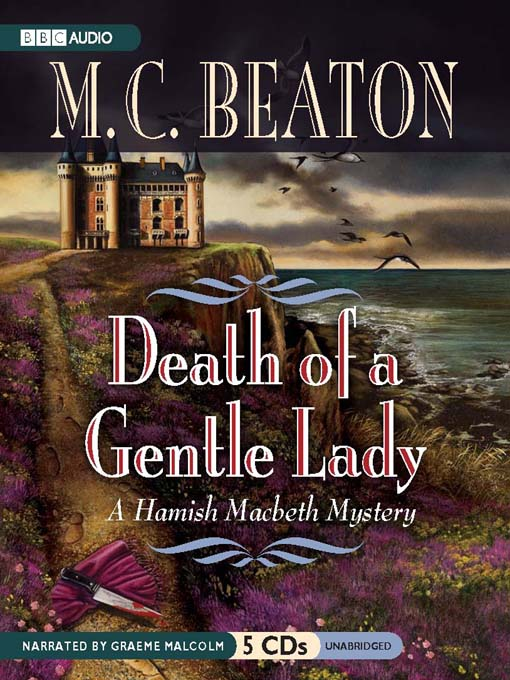 Title details for Death of a Gentle Lady by M. C. Beaton - Wait list