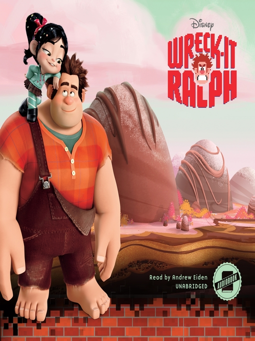 Title details for Wreck-It Ralph by Disney Press - Available