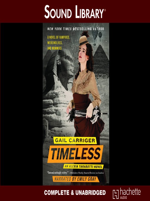 Title details for Timeless by Gail Carriger - Available