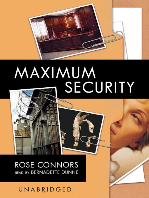 Title details for Maximum Security by Rose Connors - Available
