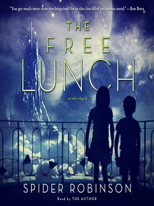 Title details for The Free Lunch by Spider Robinson - Wait list
