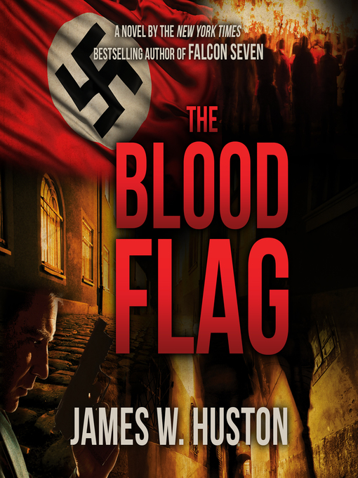 Title details for The Blood Flag by James W. Huston - Available