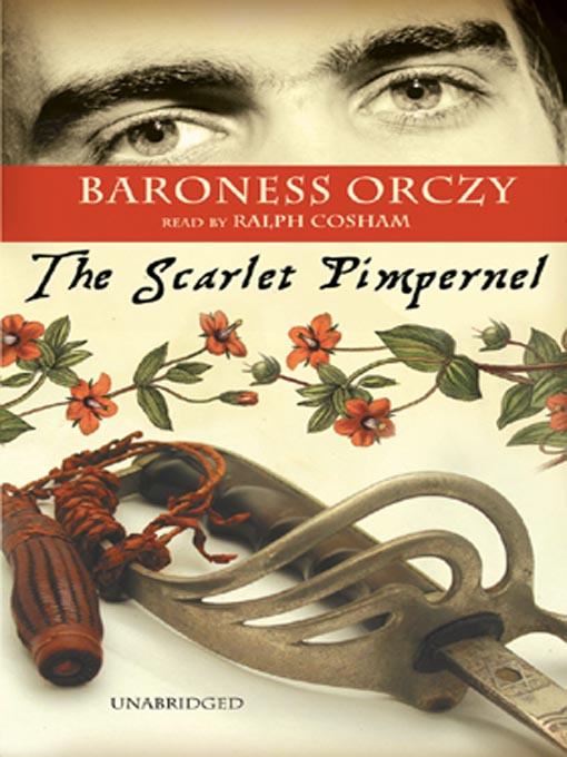 Title details for The Scarlet Pimpernel by Baroness Emma Orczy - Wait list