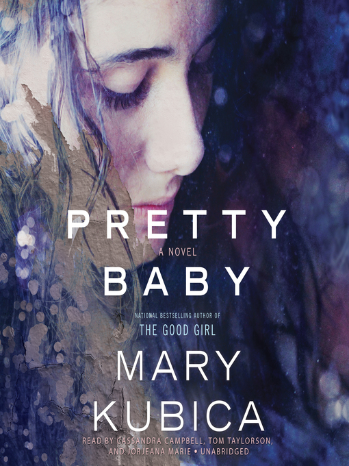 Title details for Pretty Baby by Mary Kubica - Wait list