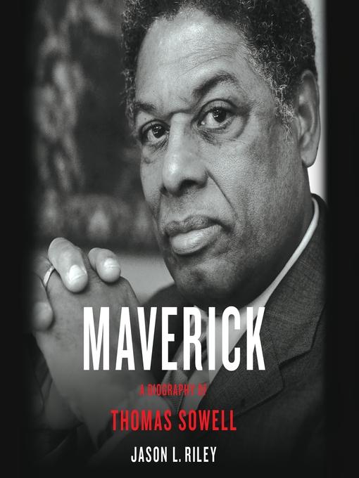 Title details for Maverick by Jason L. Riley - Available