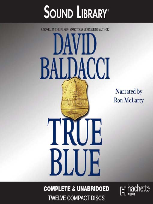 Title details for True Blue by David Baldacci - Wait list