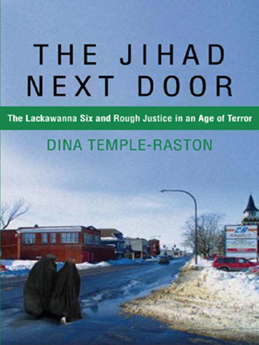 Title details for The Jihad Next Door by Dina Temple-Raston - Available