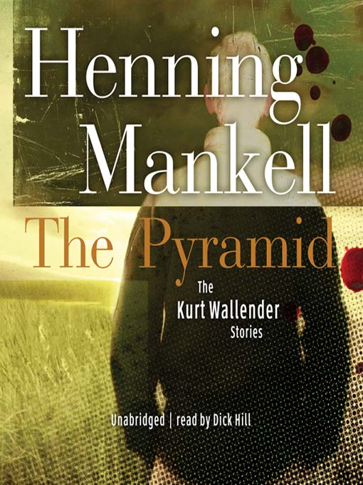 Title details for The Pyramid by Henning Mankell - Available