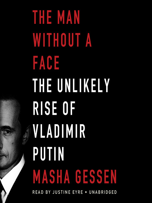 Title details for The Man without a Face by Masha Gessen - Available