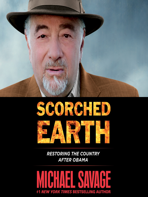 Title details for Scorched Earth by Michael Savage - Wait list