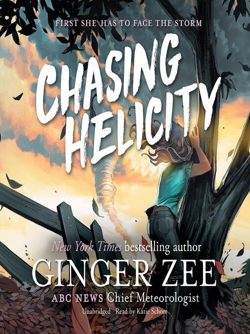 Chasing Helicity Series Book 1 Ginger Zee Unabridged Ashland Blackstone Publishing 2018