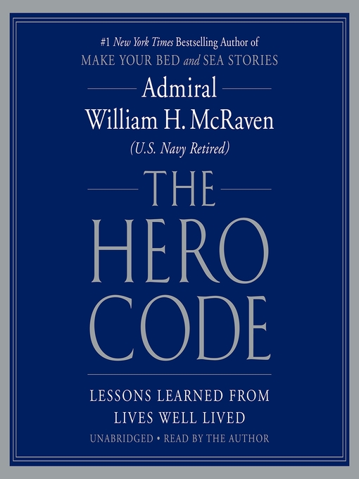 Title details for The Hero Code by William H. Mcraven - Wait list