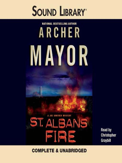 Title details for St. Albans Fire by Archer Mayor - Available