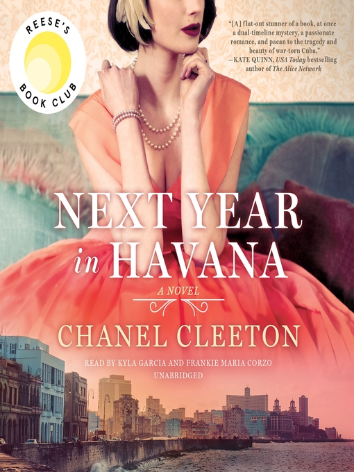 Title details for Next Year in Havana by Chanel Cleeton - Available