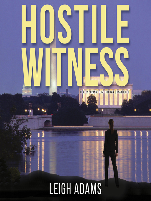 Title details for Hostile Witness by Leigh Adams - Wait list