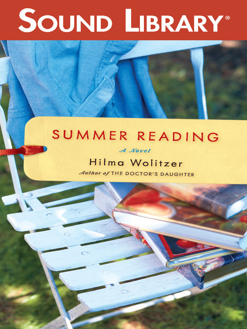 Title details for Summer Reading by Hilma Wolitzer - Wait list