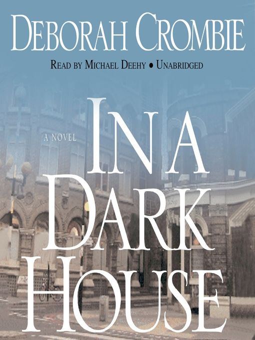 Title details for In a Dark House by Deborah Crombie - Wait list