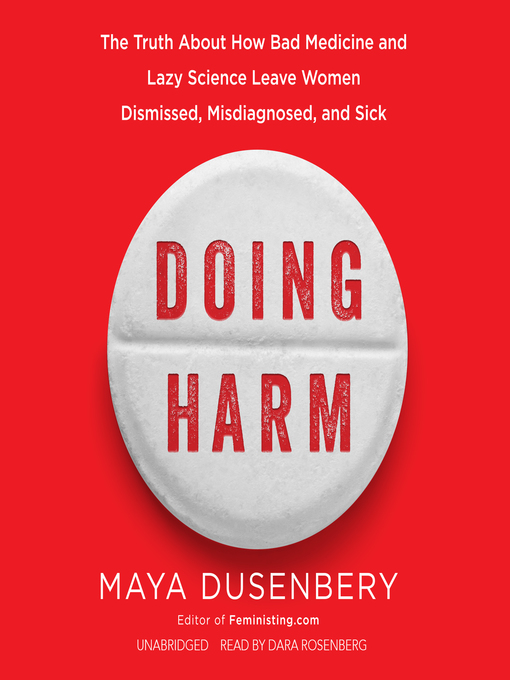 Title details for Doing Harm by Maya Dusenbery - Available