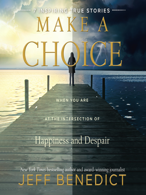 Title details for Make a Choice by Jeff Benedict - Wait list