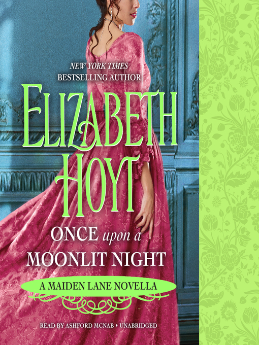 Title details for Once upon a Moonlit Night by Elizabeth Hoyt - Wait list