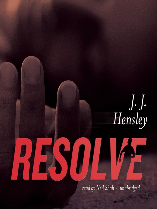 Title details for Resolve by J. J. Hensley - Available