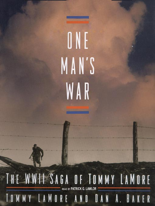 Title details for One Man's War by Tommy LaMore - Available