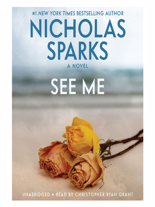 Title details for See Me by Nicholas Sparks - Available