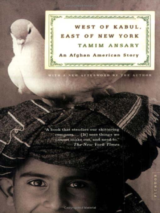 Title details for West of Kabul, East of New York by Tamim Ansary - Available