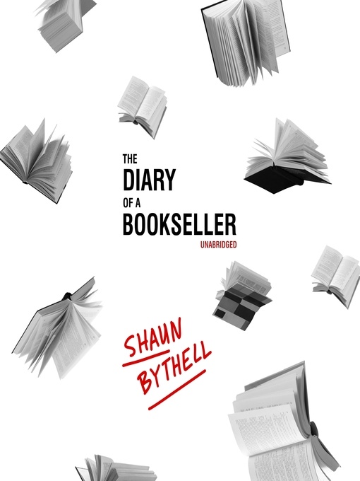 Title details for The Diary of a Bookseller by Shaun Bythell - Available
