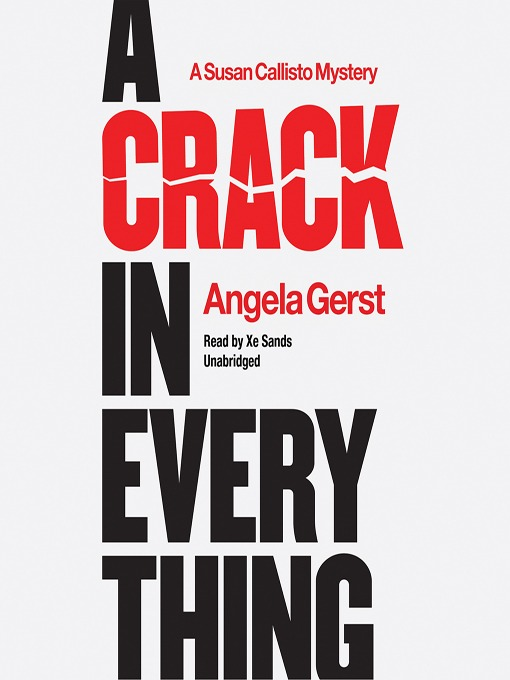 Title details for A Crack in Everything by Angela Gerst - Available