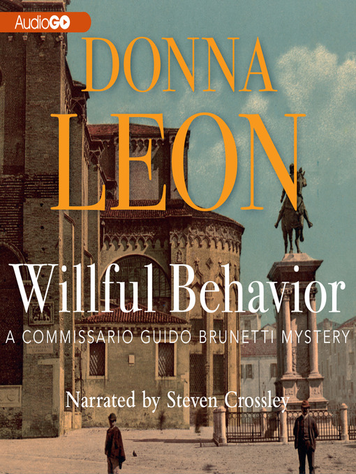 Title details for Willful Behavior by Donna Leon - Available
