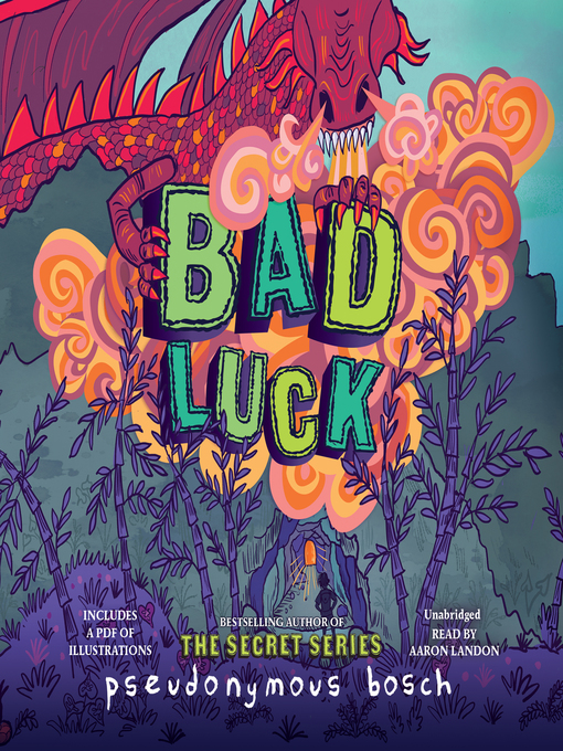 Title details for Bad Luck by Pseudonymous Bosch - Available